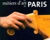 Guide Gallimard des métiers d'art de Paris